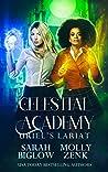 Uriel's Lariat (Celestial Academy, #3)
