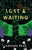 Lost & Waiting