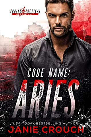 Code Name: Aries (Zodiac Tactical #1)