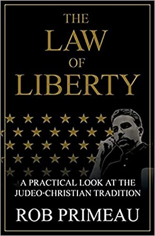 The Law of Liberty: A Practical Look at the Judeo-Christian Tradition