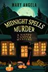 Midnight Spells Murder (A Happy Camper Mystery Book 2)