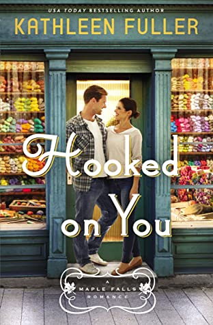Hooked on You (Maple Falls #1)