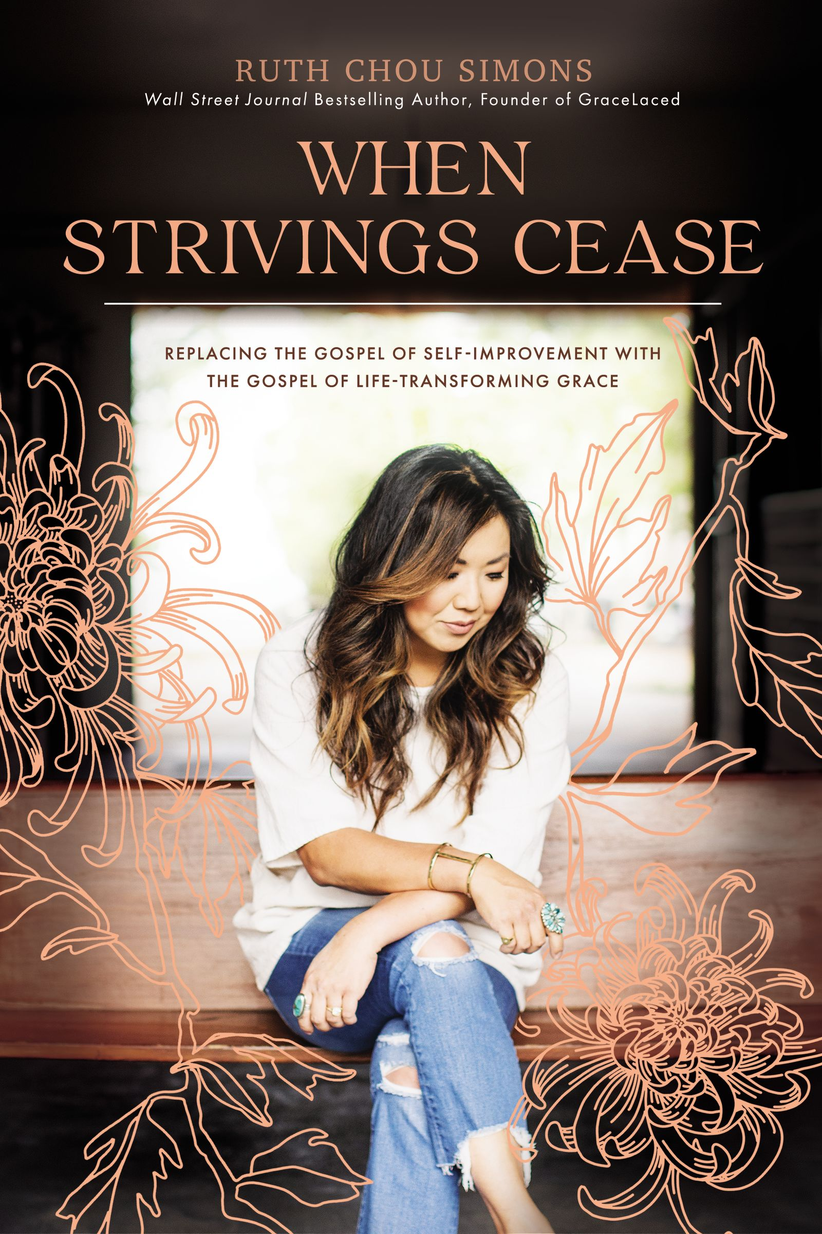 When Strivings Cease by Ruth Chou Simons