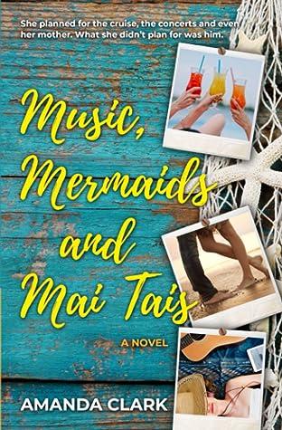 Music, Mermaids and Mai Tais