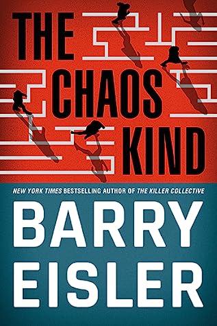The Chaos Kind (John Rain, #11, Livia Lone, #3.5)