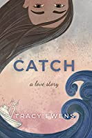 Catch (Love Story #13)