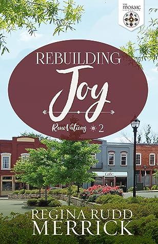 Rebuilding Joy (RenoVations, #2)