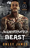 Domesticated Beast (Time Served #3)