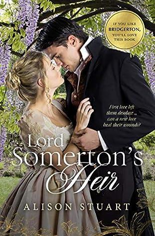 Lord Somerton's Heir by Alison Stuart