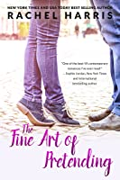 The Fine Art of Pretending: A Fake Relationship, Falling For Your Best Friend Romance (Cypress Lake)