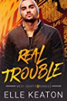 Real Trouble (West Coast Forensics, #1)
