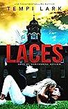Laces (Boys of Hawthorne Asylum, #1)