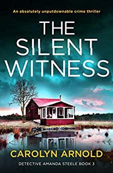The Silent Witness (Detective Amanda Steele #3)