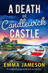 A Death at Candlewick Castle (Jemima Jago #2)