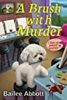 A Brush with Murder (A Paint by Murder Mystery #1)