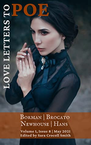 Love Letters to Poe: Vol. 1, Issue 8 (May 2021)