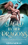Caged by Her Dragons (Fated Mate of the Dragon Clans book 1)