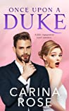 Once Upon a Duke by Carina Rose