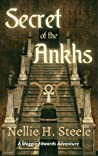 Secret of the Ankhs: A Maggie Edwards Adventure (Maggie Edwards Adventures Book 2)