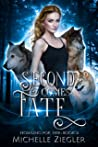 Second Comes Fate: Fated Mates Wolf Shifter Romance (Howling For Her Book 2)