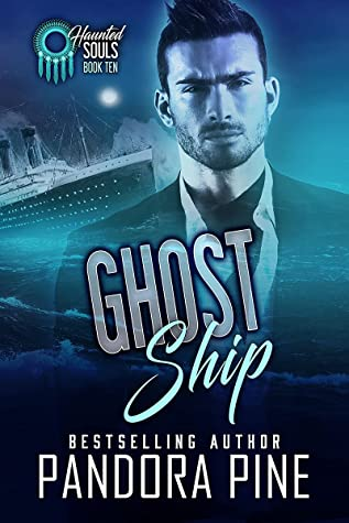 Ghost Ship (Haunted Souls #10)