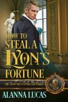 How to Steal a Lyon's Fortune (The Lyon's Den)