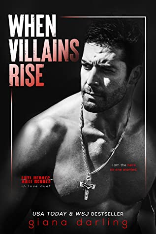 When Villains Rise (Anti-Heroes in Love, #2)