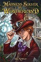Madness Solver in Wonderland