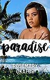 Paradise  by Rosemary Okafor