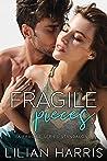 Fragile Pieces (Fragile Hearts, #4)