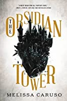 The Obsidian Tower (Rooks and Ruin #1)
