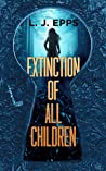 Extinction of All Children
