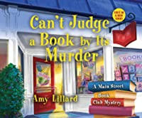 Can't Judge a Book by Its Murder (Main Street Book Club Mysteries, 1)