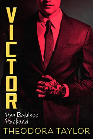 Victor: Her Ruthless Husband (Ruthless Triad, #3)