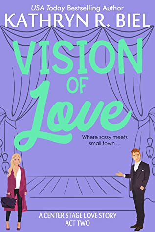 Vision of Love (A Center Stage Love Story, Act Two)