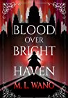 Blood Over Bright Haven