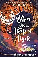 When You Trap a Tiger