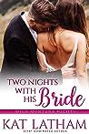 Two Nights With His Bride (Wild Montana Nights #2; Montana Born Brides #6)
