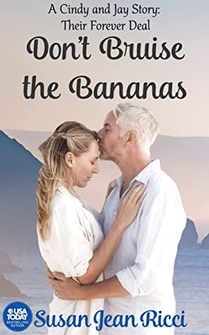 Don't Bruise the Bananas by Susan Jean Ricci