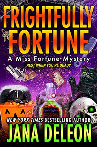 Frightfully Fortune (Miss Fortune Mystery, #20)