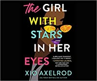 The Girl With The Stars In Her Eyes (The Lillys, #1)