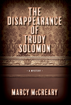 The Disappearance of Trudy Solomon