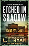 Etched in Shadow: A Cassie Quinn Mystery