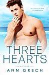 Three Hearts (Rule of Three, #1)