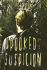 Spooked by a Suspicion