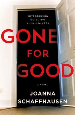 Gone for Good (Detective Annalisa Vega, #1)