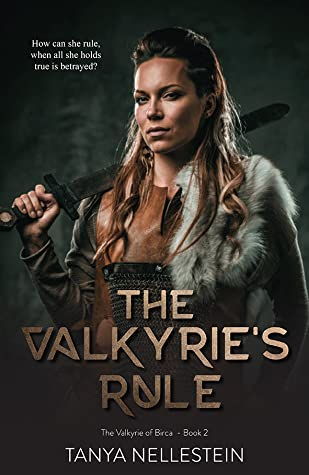 The Valkyrie's Rule by Tanya Nellestein