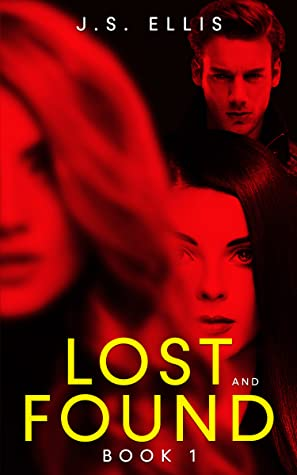Lost and Found (Lost and Found  book 1)