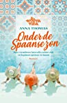 Onder de Spaanse zon (Nueva Vida, #1)