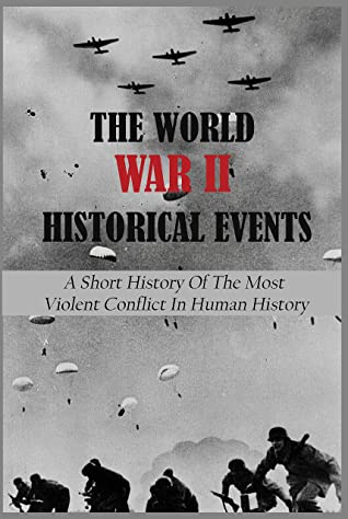 The World War II Historical Events: A Short History Of The Most Violent Conflict In Human History: Persecution Of Jewish People